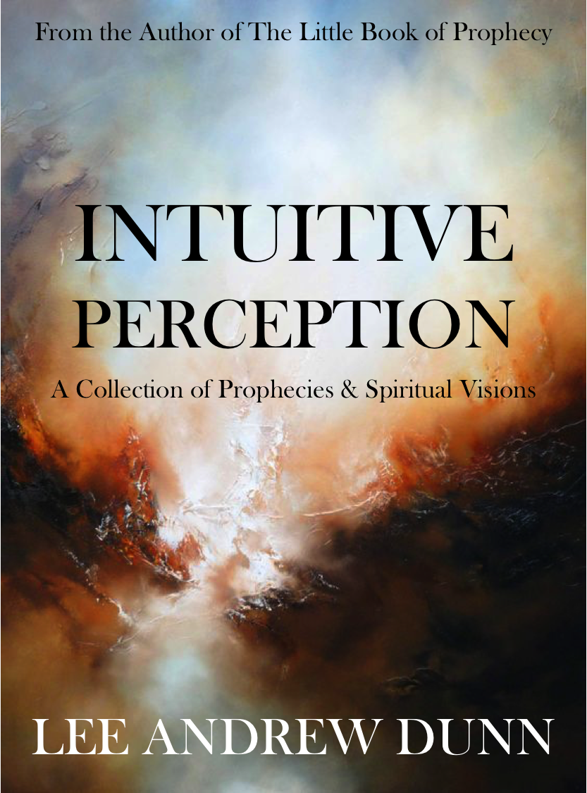 "intuition visions and prophecy essay Coleridge's intellectual intuition, the vision of god in the third stanza of ""kubla khan"" we medieval visions of paradise tend to describe a city on a."