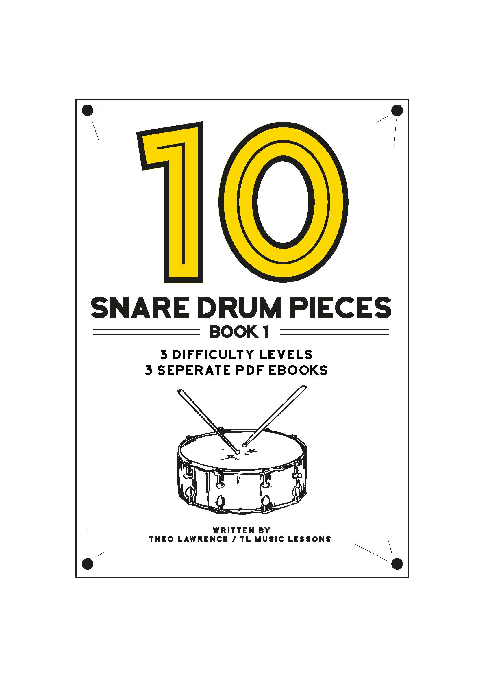 10 snare drum pieces book 1 levels 1 3 includes 3 seperate ebooks and mp3 backing tracks. Black Bedroom Furniture Sets. Home Design Ideas