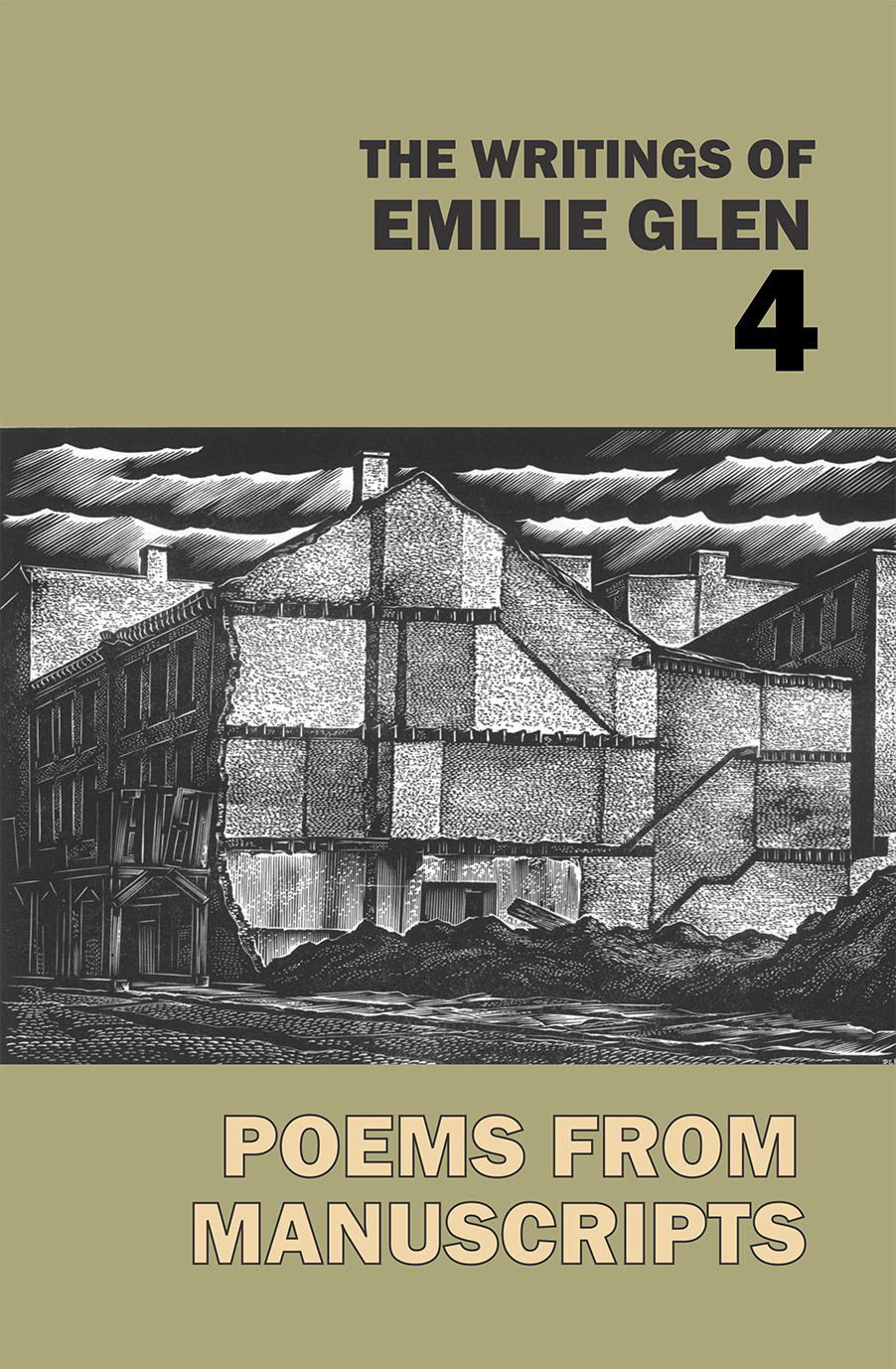 The Writings Of Emilie Glen 4: Poems From Manuscripts