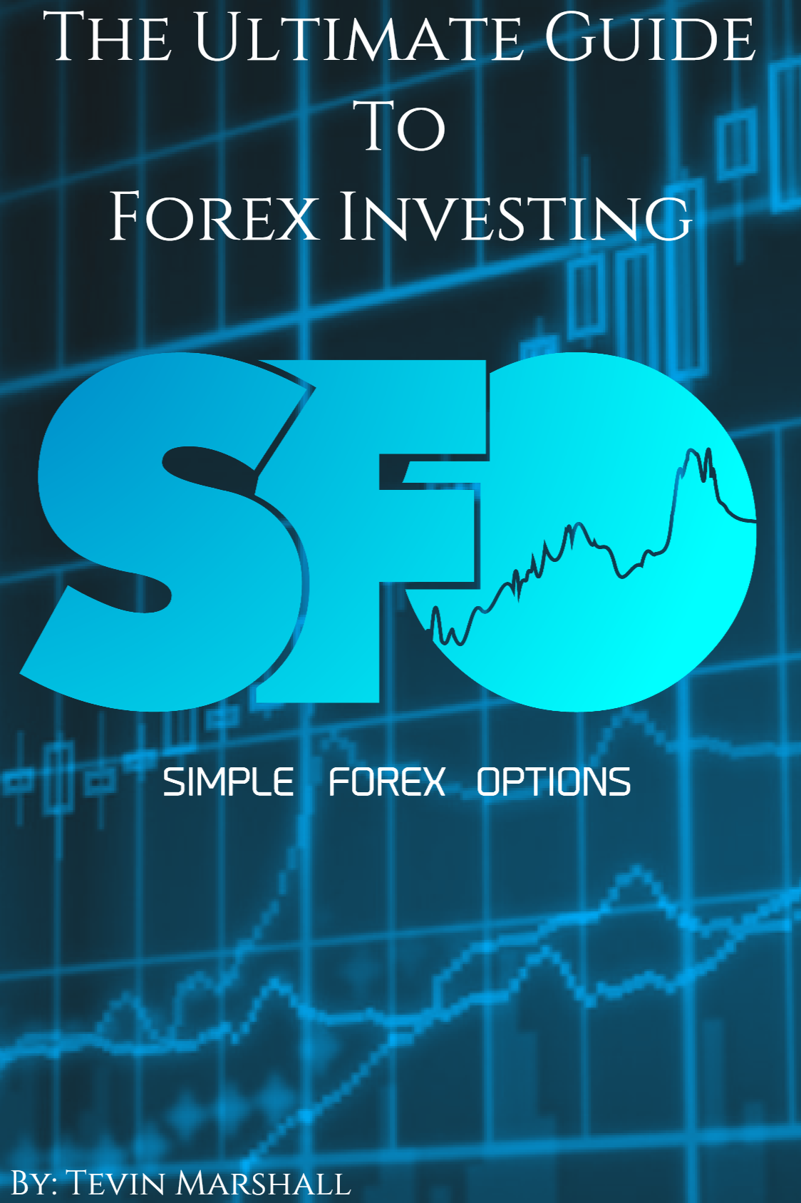 The ultimate guide to the world of options trading pdf
