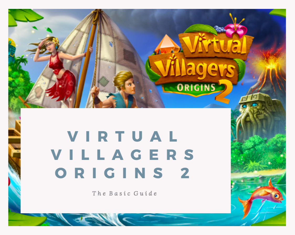 Virtual villagers origins 2 the basic guide for Vv origins 2 artisanat