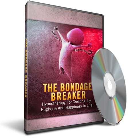 The Bondage Breaker-Hypnotherapy For Overcoming Pain, Fear And Childhood Abuses To Attain Freedom  By