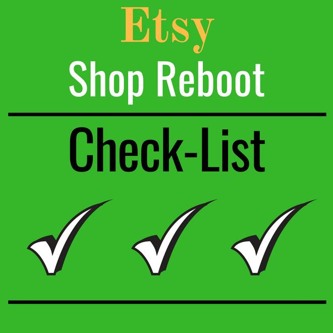 f4f5a2701e69f Etsy Shop Reboot Check-List