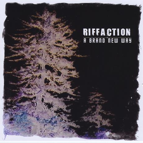 Riffaction - A Brand New Way