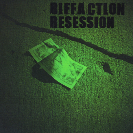 Riffaction Resession