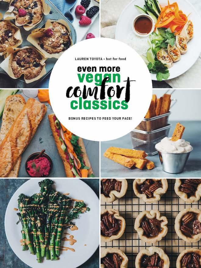 even more vegan comfort classics: bonus recipes to feed