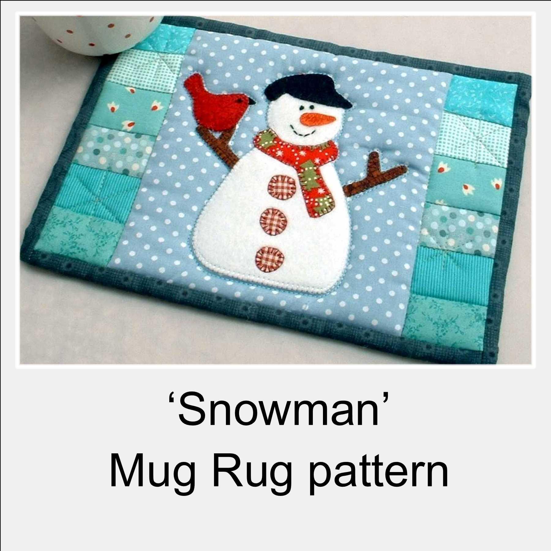 The Patchsmith S Snowman Mug Rug Pattern Payhip