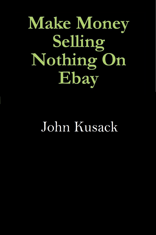 Make Money Selling Nothing On Ebay Payhip
