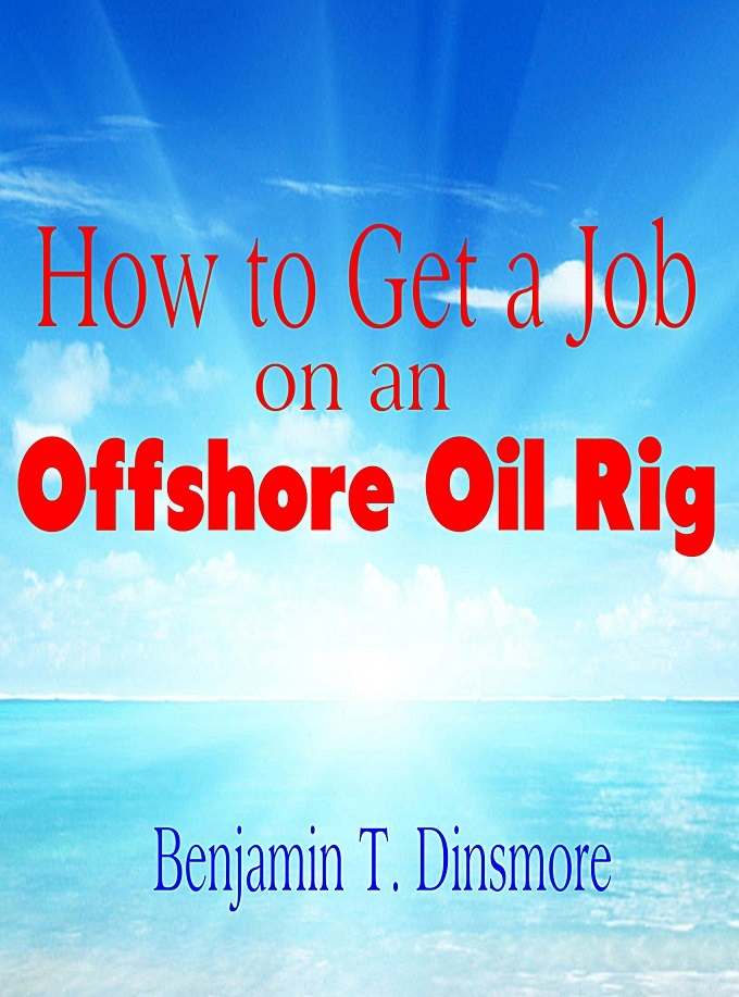 how to get a job on an offshore oil rig