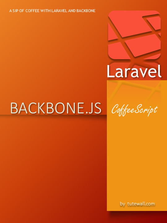 A sip of Coffee with Laravel and Backbone