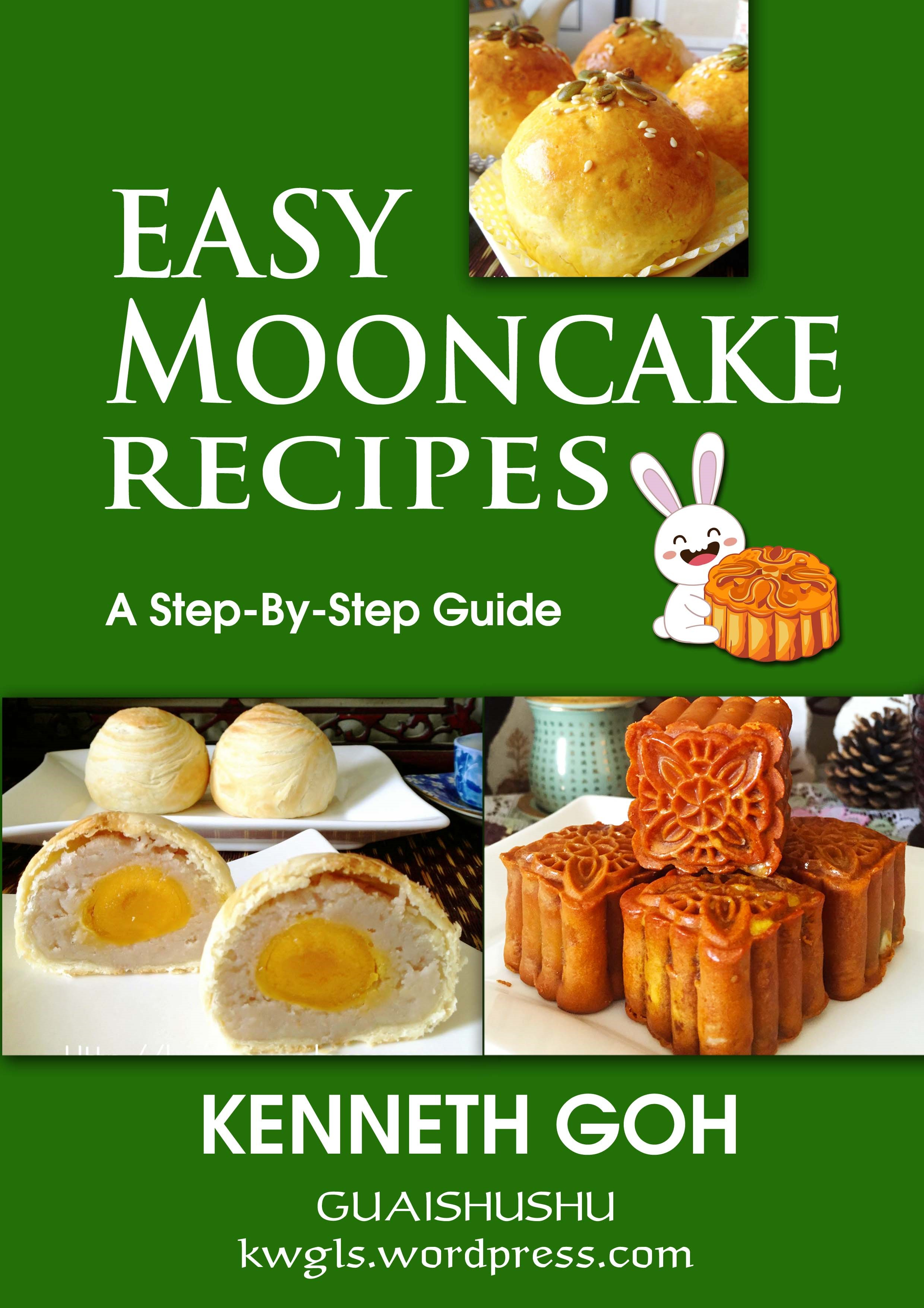 Easy Mooncake Images : Easy Mooncake Recipes - A Step By Step Guide
