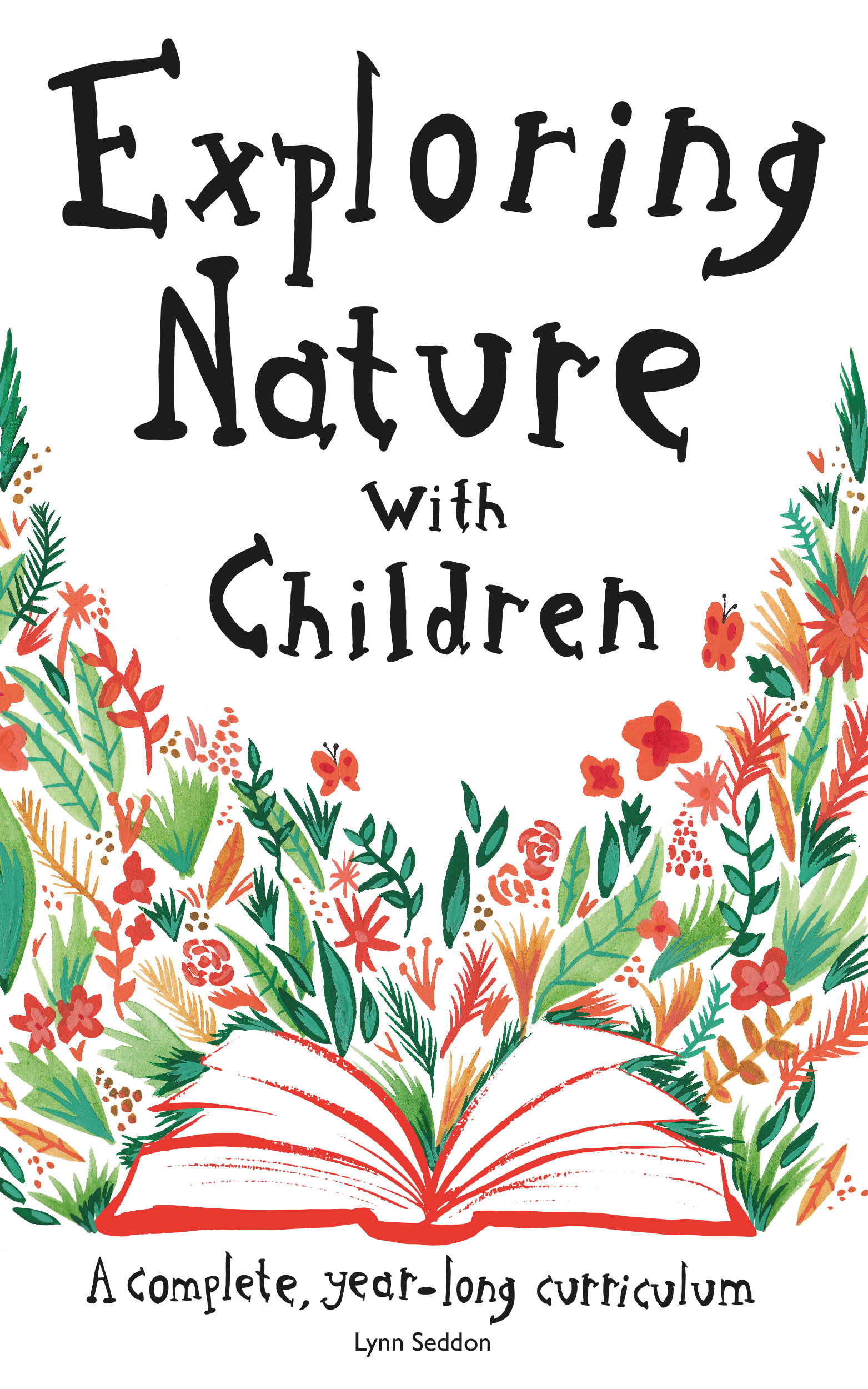 Exploring Nature With Children: A Complete, Year-Long