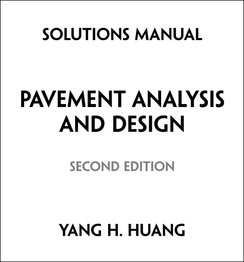 solution manual pavement analysis and design 2nd edition by yang h rh payhip com solution manual of investment analysis and portfolio management solution manual analysis of electric machinery and drive systems